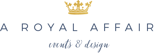 A Royal Affair | Events & Design - For Elegance and Breathtaking Moments